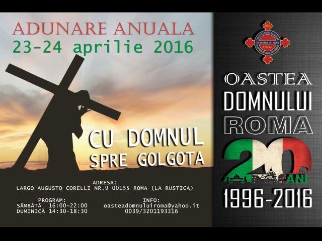 20 de ani de adunare a Oastei Domnului la Roma (IT), 23 apr. 2016